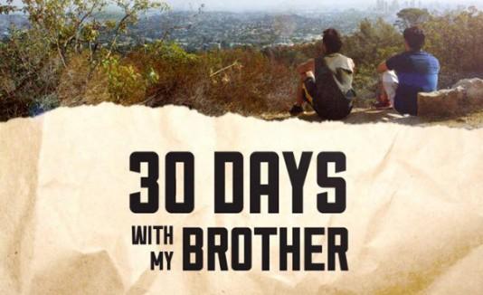 """""""30 días con mi hermano"""""""